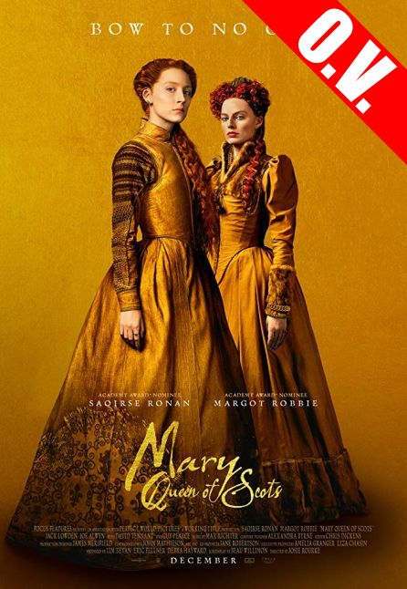 MARY QUEEN OF SCOTS | ORIGINAL VERSION
